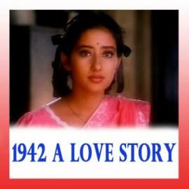 Kuch Na Kaho - 1942 A Love Story - Kumar Sanu - 1994