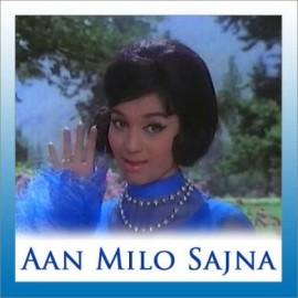 Acha To Hum Chalte Hain - Aan Milo Sajna - Kishore Kumar - Lata Mangeshkar - 1970