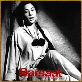 Main Zindagi Mein Hardam - Barsaat - Mohammed Rafi - 1949