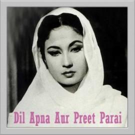 Dil Apna Aur Preet - Dil Apna Aur Preet Parai - Lata Mangeshkar - 1960