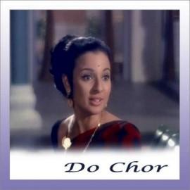 Chahe Raho Door - Do Chor - Lata Mangeshkar - 1972