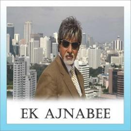 TERE LIYE MERI SAASEIN - Ek Ajnabee - Kunal Ganjawala - 2005