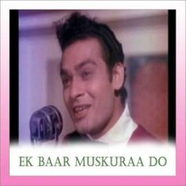 Tu Auron Ki Kyun Ho Gayi - Ek Baar Muskuraa Do - Kishore Kumar - 1972