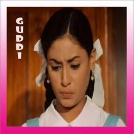 Humko Mann Ki Shakti Dena - Guddi - Vani Jairam - 1971