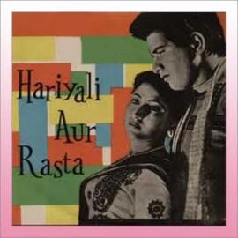 Ye Hariyali Aur Ye Rasta - Hariyali Aur Rasta - Lata Mangeshkar - 1962