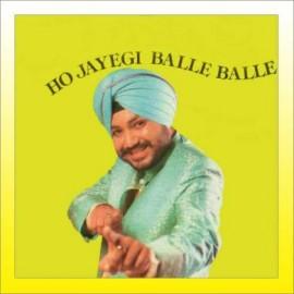 Ho Gayi Teri Balle Balle - Ho Jayegi Balle Balle - Daler Mehndi - 1997