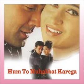 Hum To Muhabbat Karega - Hum To Muhabbat Karega - Sonu. Sunidhi - 2000