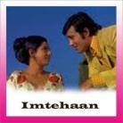 Roz Shaam Aati Thi Magar Aesi Na Thi - Imtehaan - Lata Mangeshkar - 1974