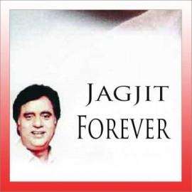 Woh Kagaz Ki Kashti - Jagjit Forever - Jagjit Singh - 2005