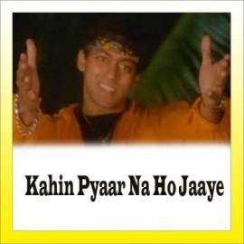 Kahin Pyar Na Ho Jaye - Kahi Pyar Na Ho Jaye - Alka Yagnik, Kumar Shanu - 2000