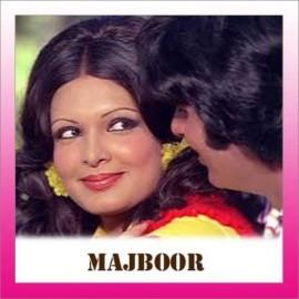 Ruthe Rab Ko - Majboor - Asha Bhosle. Rafi - 1974