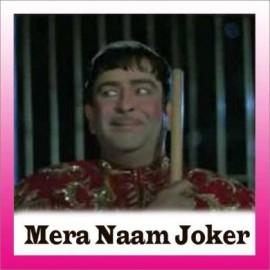 Kehta Hai Joker Sara Zamana - Mera Naam Joker - Mukesh - 1970
