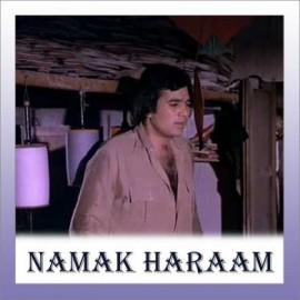 Main Shayar Badnaam - Namak Haraam - Kishore Kumar - 1973