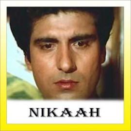 Dil Ke Armaan Ansuon - Nikaah - Salma Agha - 1982