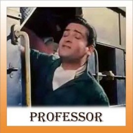 Main Chali Main Chali - Professor - Lata Mangeshkar - 1962