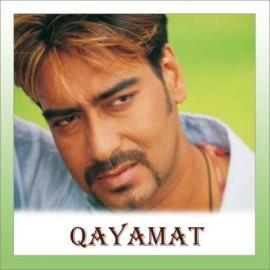 Qayamat Qayamat  - Qayamat - Hema Sardesai , Sonu Nigam - 2003