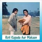 Main Na Bhooluga - Roti Kapda Aur Makaan - Lata Mangeshkar, Mukesh - 1974