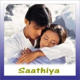 Chori Pe Chori - Saathiya - Asha Bhosle And Karthik - 2002