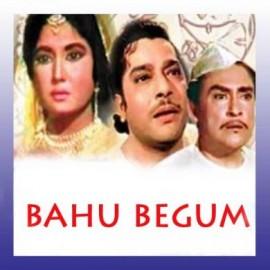 Hum Intezar Karenge - Bahu Begum - Mohd. Rafi - 1967