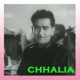 Chhaliya Mera Naam - Chhalia - Mukesh - 1960