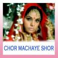 Le Jayenge-2 - Chor Machaye Shor - Asha Bhosle. Kishore - 1974