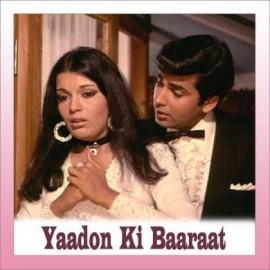 Chura Liya Hai Tumne - Yaadon Ki Baaraat - Asha Bhosle-Mohd. Rafi - 1973