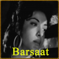 Barsaat Main - Barsaat - Lata Mangeshkar - 1949
