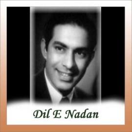 ZINDAGI DENE WALE - Dil E Nadan - Talat Mahmood - 1953