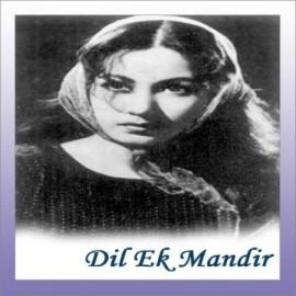 Ruk Jaa Raat - Dil Ek Mandir - Lata Mangeshkar - 1963