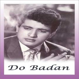 Bhari Duniya Mein Aakhir - Do Badan - Mohd.Rafi - 1966