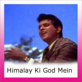 Chand Si Mehbooba - Himalay Ki God Mein - Mukesh - 1965
