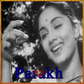 O Sajna - Parakh - Lata Mangeshkar - 1960