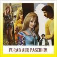 Bharat Ka Rehne Wala Hoon - Purab-Aur-Pachhim - Mahendra Kapoor - 1970