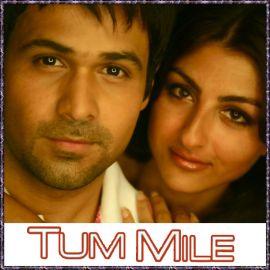 Tum Mile Title Song - Tum Mile - Neeraj Shridhar - 2009