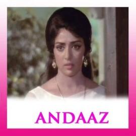 Dil Use Do Jo Jaan De - Andaz (Old) - Asha Bhosle-Mohd. Rafi-Chorus - 1971