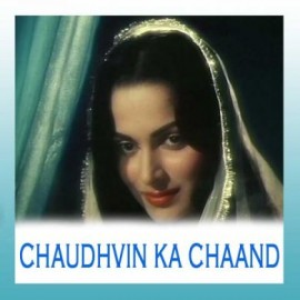 Chaudhvi Ka Chaand - Chaudhvin Ka Chand - Mohd.Rafi - 1960